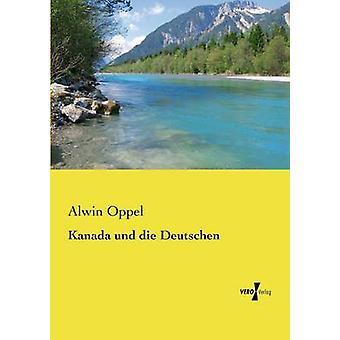 Kanada und die Deutschen da Alwin & Oppel