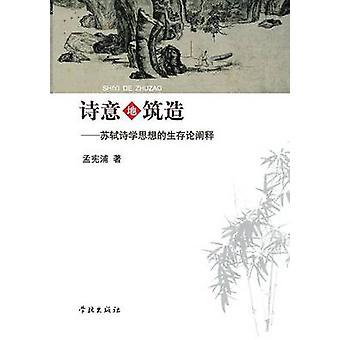 Shi Yi Di Zhu Zao Su Shi Shi Xue Si Xiang De Sheng Cun Lun Chan Shi  xuelin by Meng & Xianpu
