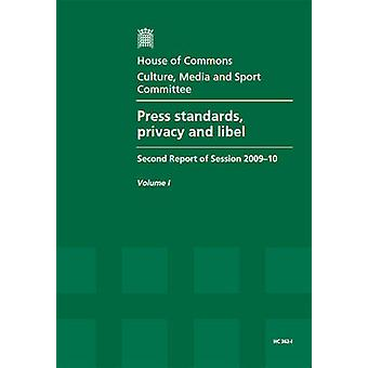 Press Standards - Privacy and Libel - Second Report of Session 2009-10