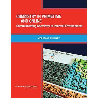 Chemistry in Primetime and Online - Communicating Chemistry in Informa