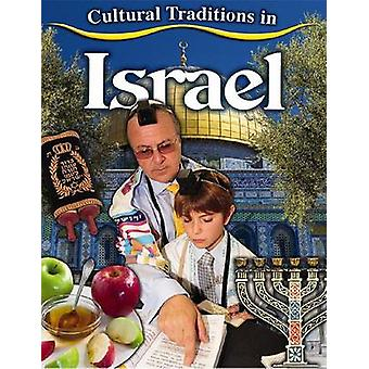 Cultural Traditions in Israel by Molly Aloian - 9780778703150 Book