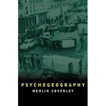 Psychogeography by Psychogeography - 9780857302175 Book