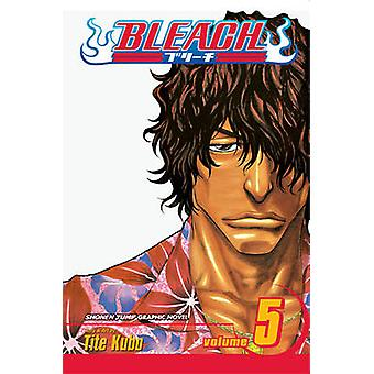 Bleach Vol. 5  Right Arm of the Giant by Tite Kubo