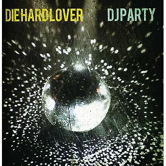DJ Party - Die Hard Lover [CD] USA import