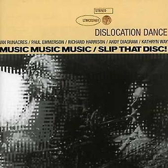 Dislokation Dance - musik musik musik/Slip at disk [CD] USA importerer