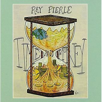 Ray Pierle - tid & penge / rytme af motorvejen [CD] USA import