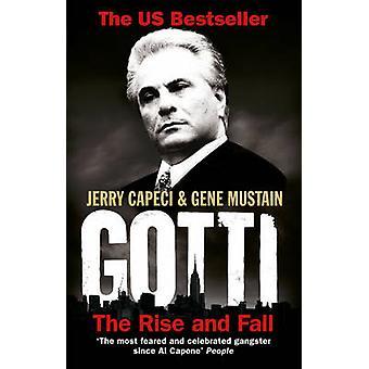 Gotti - Aufstieg und Fall von Jerry Capeci - gen Mustain - 97800919431