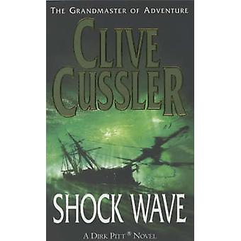 Shock Wave - A Novel (Re-issue) by Clive Cussler - 9780743449670 Book