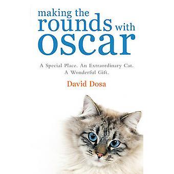 Maken van de rondes met Oscar - het inspirerende verhaal van een arts - H