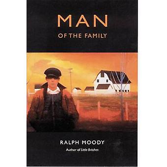 Man of the Family by Ralph Moody - Edward Shenton - 9780803281950 Book
