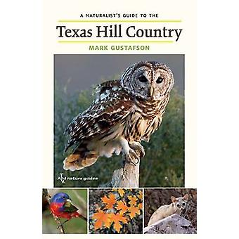 A Naturalist's Guide to the Texas Hill Country by Mark Gustafson - 97