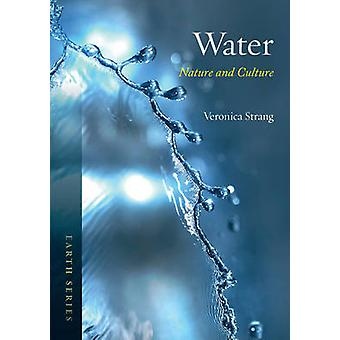 Water - Nature and Culture by Veronica Strang - 9781780234328 Book
