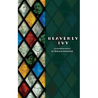 Heavenly Ivy by Ronald Harwood - Max Farber - 9781849431187 Book