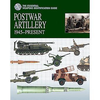 Artillerie après-guerre - 1945-aujourd ' hui par Michael E. Haskew - 9781907446603