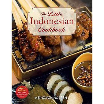 The Little Indonesian Cookbook by Heinz von Holzen - 9789814561259 Bo