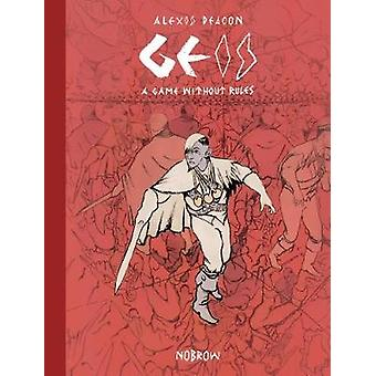 Geis 2 - A Game Without Rules by Alexis Deacon - 9781910620274 Book