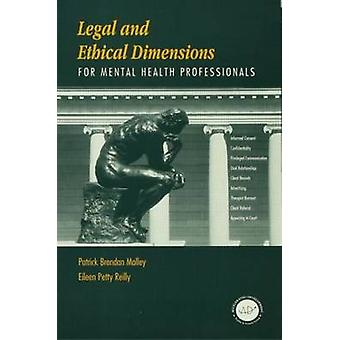 Legal and Ethical Dimensions for Mental Health Professionals by Patri
