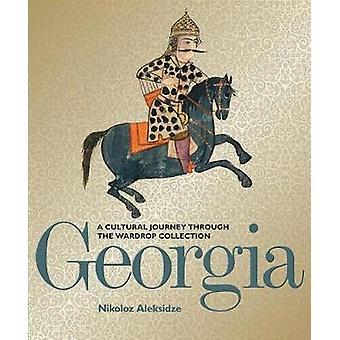 Géorgie - un voyage culturel à travers la Collection Wardrop par la Géorgie