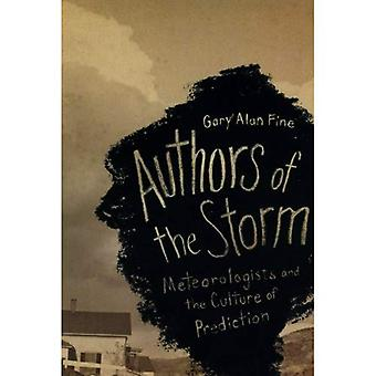 Forfatterne af stormen: meteorologer og kultur af forudsigelse