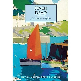 Seven Dead - British Library Crime Classics