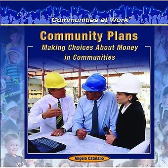 Gemenskapens planer:: Göra val angående pengar i samhällen