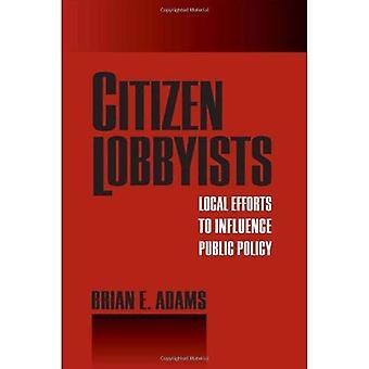 Kansalaisten edunvalvojia: Paikallisia ponnisteluja vaikuttaa politiikan