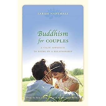 Boeddhisme voor koppels: een rustige benadering wordt in een relatie