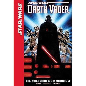 Star Wars Darth Vader 4: Shu-Torun kriget (Star Wars: Darth Vader)