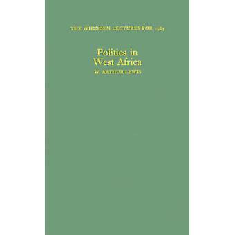 Politik in Westafrika. von Lewis & W. Arthur