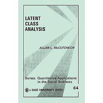 Latent Class Analysis by McCutcheon & Allan L.