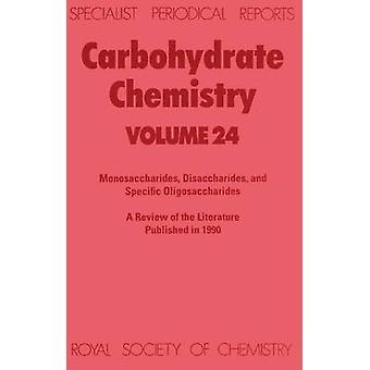 Kolhydrat kemi volym 24 av Blattner & R