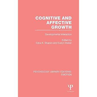 Cognitive and Affective Growth PLE Emotion  Developmental Interaction by Edna & Shapiro