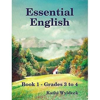 Essential English Book 1 by Wyldeck & Kathi