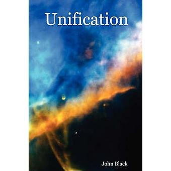 Unification by Black & John
