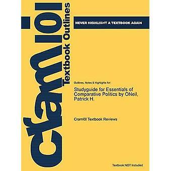 StudyGuide für Grundlagen der vergleichenden Politikwissenschaft von Oneil Patrick H. von Cram101 Lehrbuch Bewertungen
