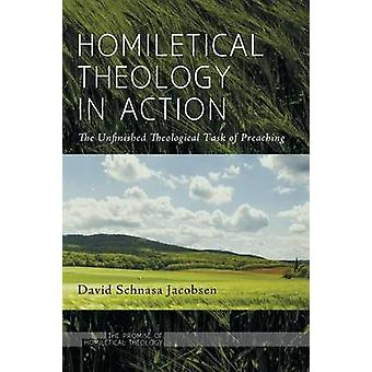 Homiletical Theology in Action by Jacobsen & David Schnasa