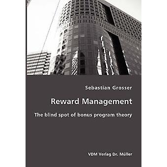 Reward Management by Grosser &  & Sebastian