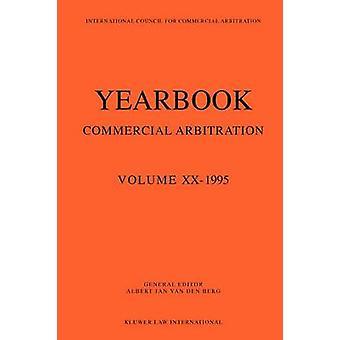 Vuosi kirja kaupallinen väli mies menettely Volume XX 1995 sarjan vuosi kirja kaupallinen väli mies menettely Volume 20 van den Berg