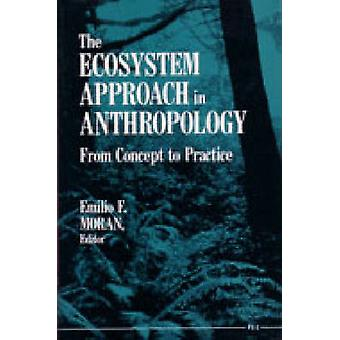 The Ecosystem Approach in Anthropology - From Concept to Practice (2nd