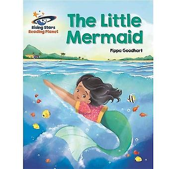Reading Planet - The Little Mermaid - White: Galaxy (Rising Stars Reading Planet)