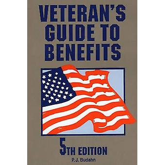 Veterans Guide to Benefits by Phillip J. Budahn - 9780811736459 Book