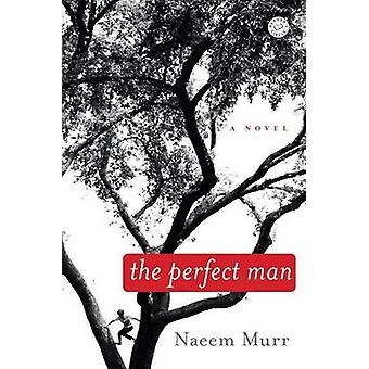The Perfect Man by Naeem Murr - 9780812977011 Book