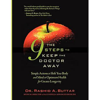 The 9 Steps to Keep the Doctor Away - Simple Actions to Shift Your Bod