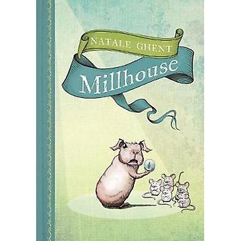 Millhouse by Natale Ghent - 9781101918951 Book