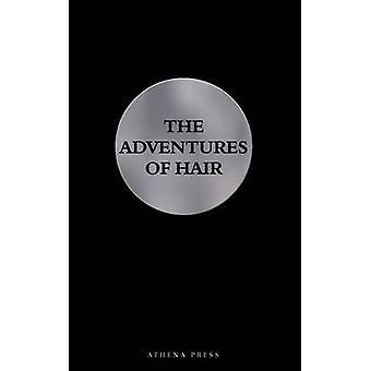 The Adventures of Hair by Clemens Schlettwein - 9781844017065 Book