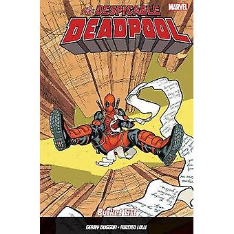 Despicable Deadpool Vol. 2 - Bucket List by Gerry Duggan - 97818465390