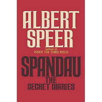 Spandau The Secret Diaries by Speer & Albert