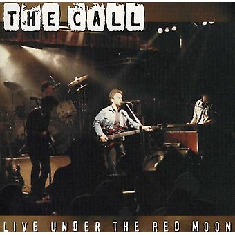 Call - Live Under the Red Moon [CD] USA import