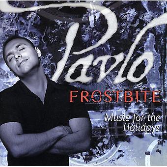 Pavlo - forfrysninger musik for Ho [CD] USA importen