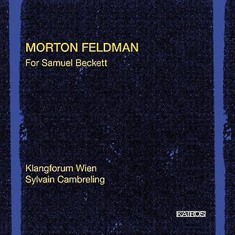 Lyder Forum Vienna/Cambrelin - Morton Feldman: Til Samuel Beckett [CD] USA import